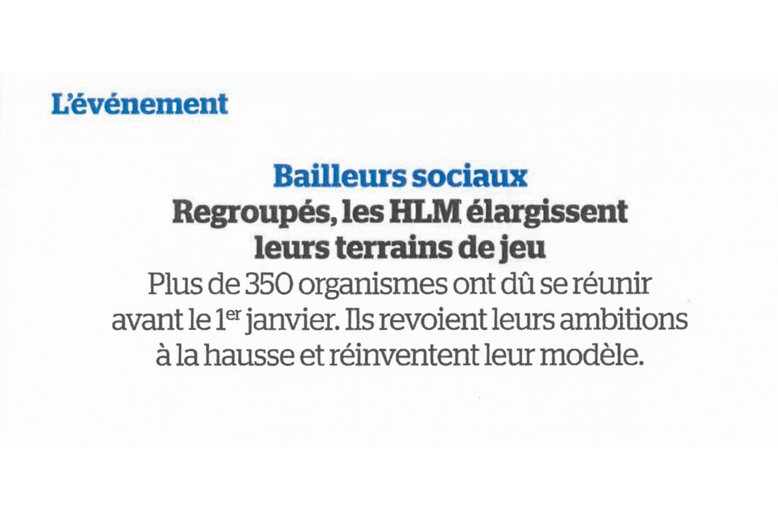 Les Bailleurs Sociaux : une nouvelle organisation