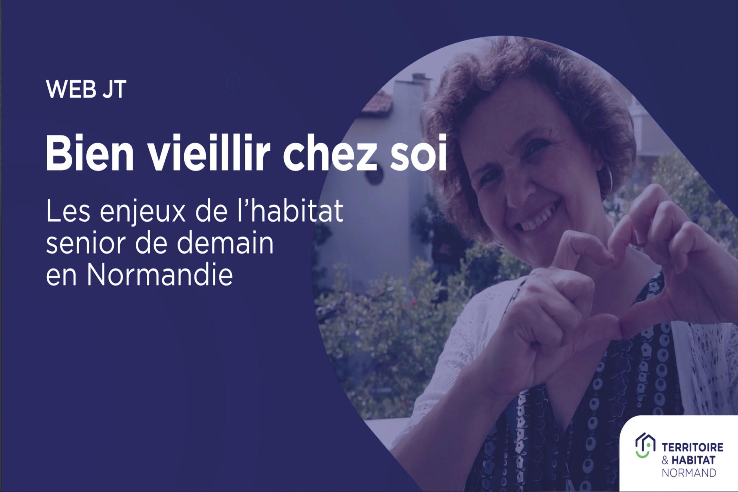 WebJT « Bien vieillir chez soi, les enjeux de l'habitat senior de demain »